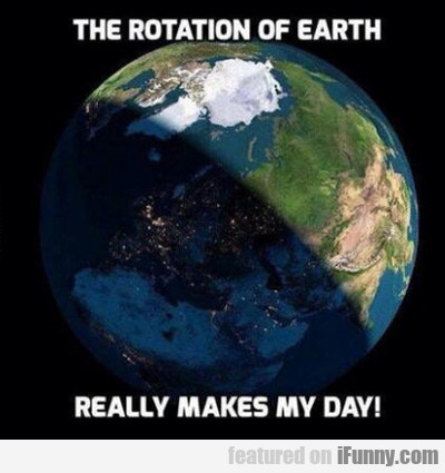 The Rotation Of Earth...