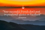Your Successful Friends...