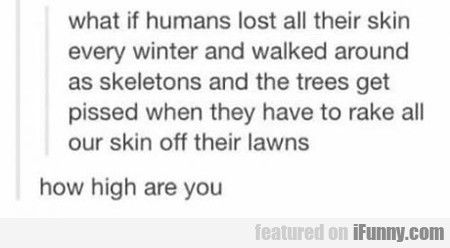 What If Humans Lost All Their Skin...