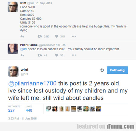 Spend Less On Candles, Idiot!