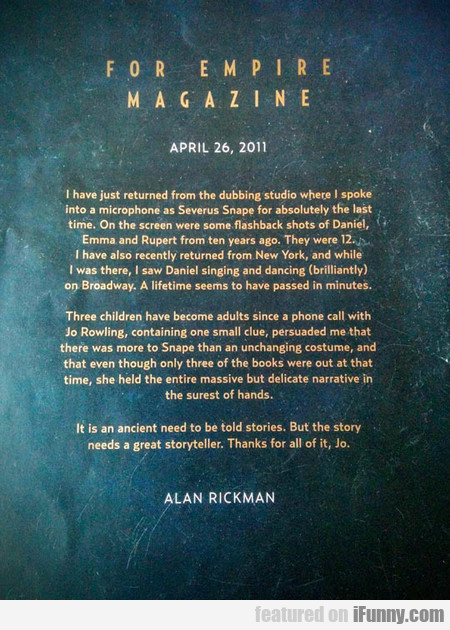 Alan Rickman's Words For Empire Magazine
