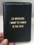 More Important Than The Employee's Handbook...