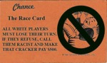Chance: The Race Card...