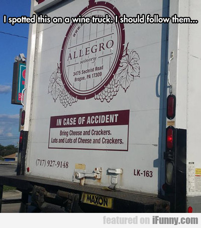 i spotted this on a wine truck...