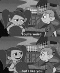 You're Weird...