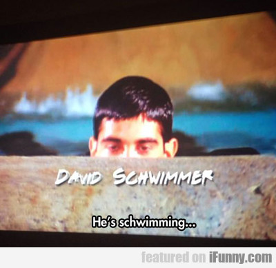 He's Schwimming...