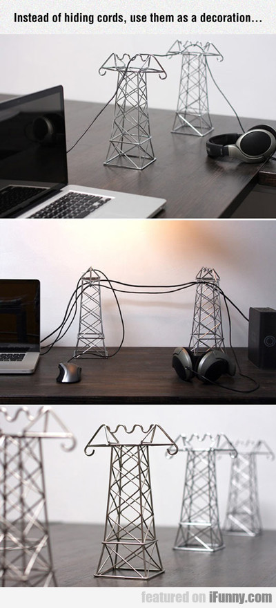 Instead Of Hiding Cords...