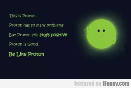 This Is Proton Proton Has So Many Problems