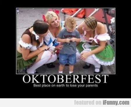 Oktoberfest Best Place On Earth To Lose