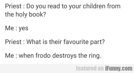 priest: do you read to your children from the...