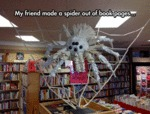 My Friend Made A Spider Out Of Book...