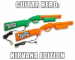 Guitar Hero: Nirvana Edition...