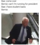 Bae: Come Over. Bernie: Can't...