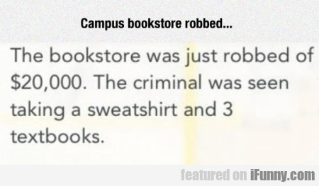 Campus Bookstore Robbed