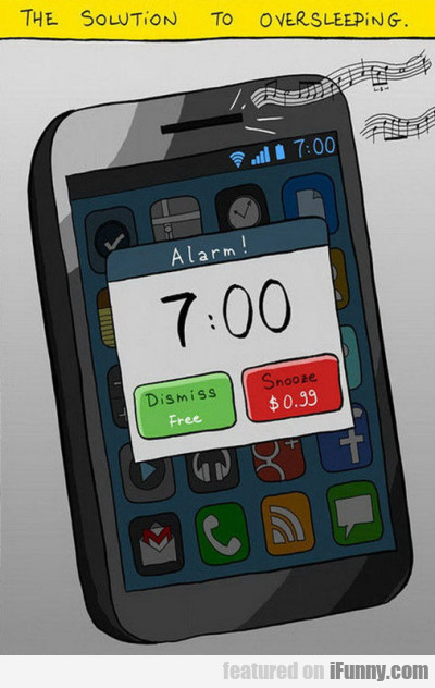 the soution to oversleeping