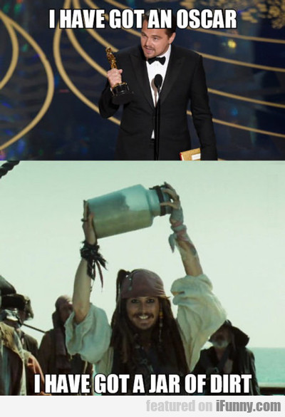 I Have Got An Oscar...
