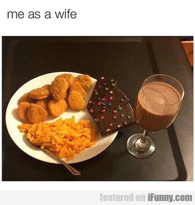 Me As A Wife...