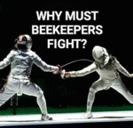 Why Must Beekeepers Fight?