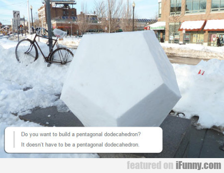 do you ant to build a pentagonal