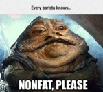 Every Barista Knows: Non Fat Please...
