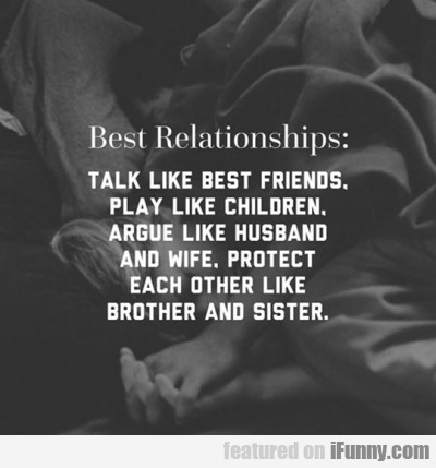 Best Relationships Talk Like Best Freinds