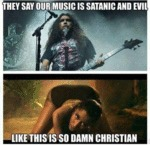 They Say Our Music Is Satanic...