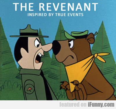 The Revenant: Inspired By True Events...