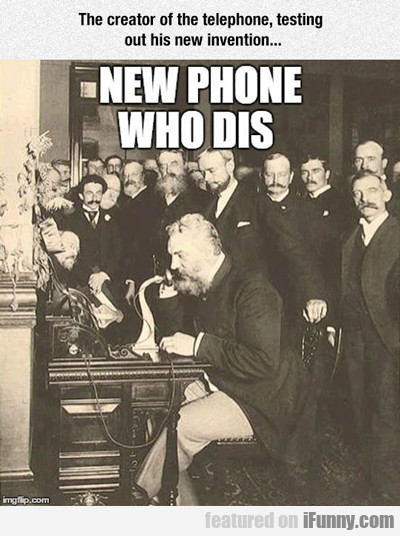 The Inventor Of The Telephone...