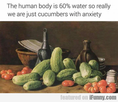 the human body is 60% water...