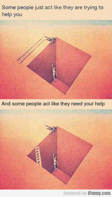 some people just act like they are trying...