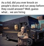 As A Kid, Did You Ever Knock On People's Doors?