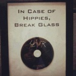 In Case Of Hippies, Break Glass...