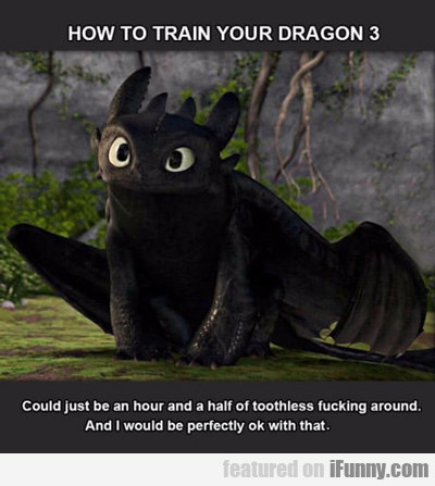 how to train your dragon 3...