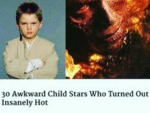 20 Awkward Child Stars Who Turned Out Extremely...