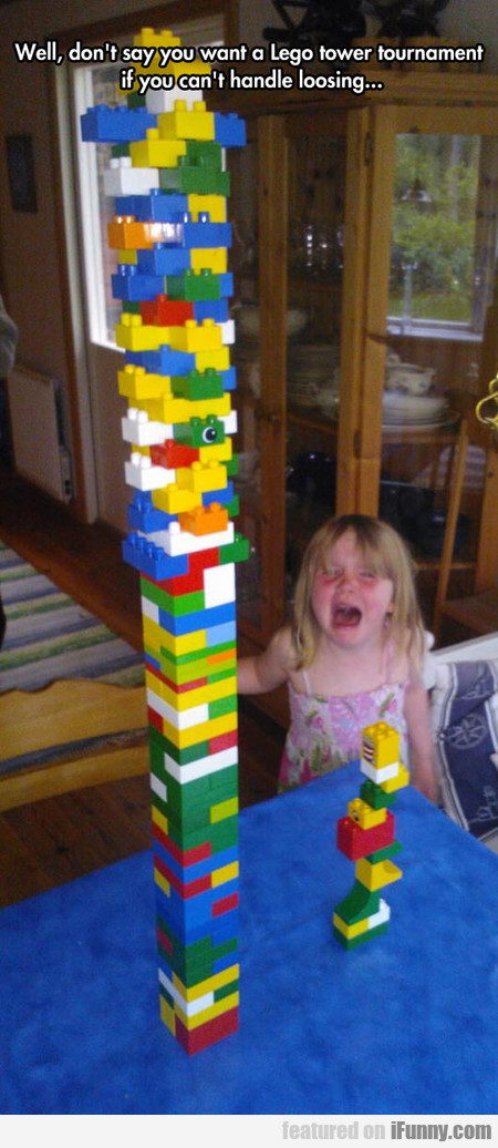 Don't Say You Want A Lego Tower Tournament...