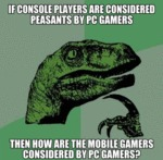 If Console Gamers Are Considered Peasants...