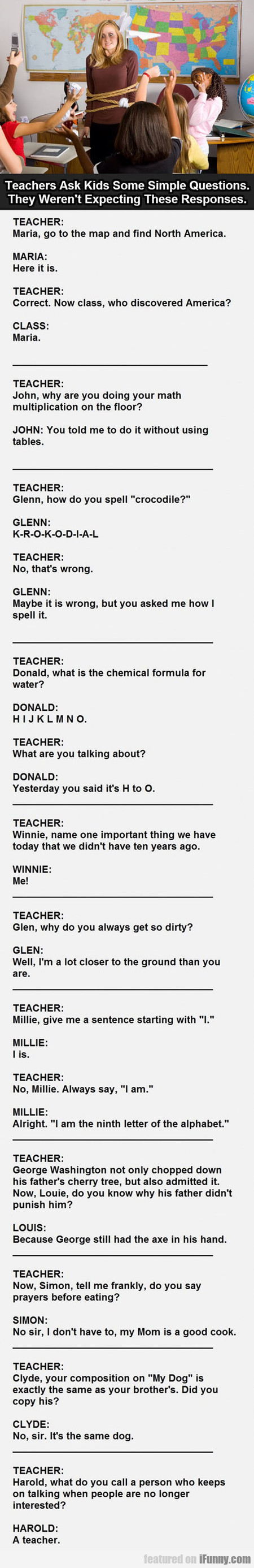 Teachers Ask Kids Some Simple Questions