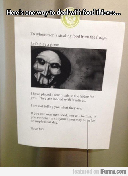 Here's One Way To Deal With Food Thieves...
