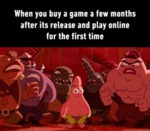 When You Buy A Game A Few Months After...