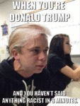 When You're Donald Trump...