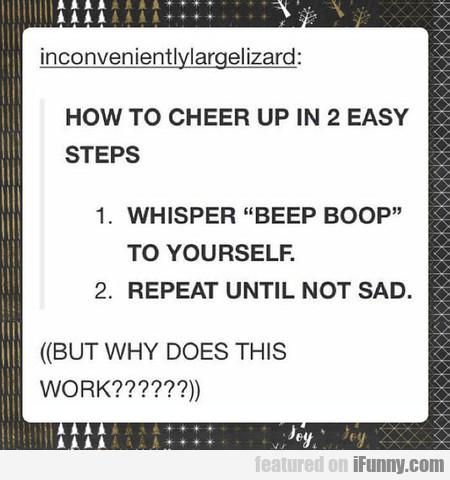 How To Cheer Up In 2 Easy Steps