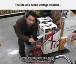 The Life Of A Broke College Student...