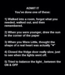 Admit It, You Have Done One Of These...