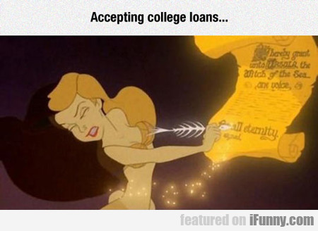 Accepting College Loans...