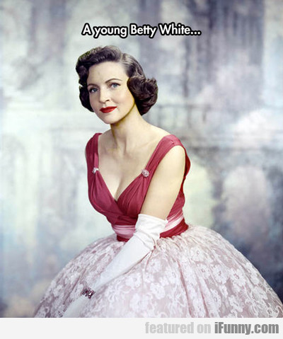 A Young Betty White...