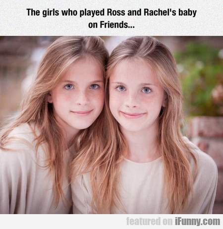 Girls Who Played Ross And Rachel's Baby On Friends