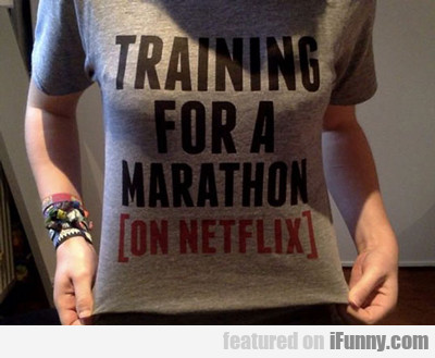 Training For A Marathon...