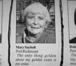 The Only Thing Golden About My Golden Years Is...