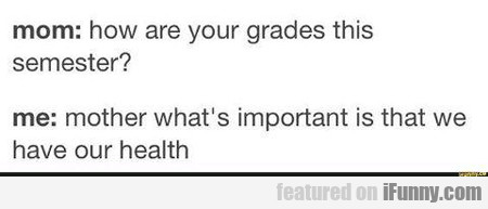 How Are Your Grades This Semester?