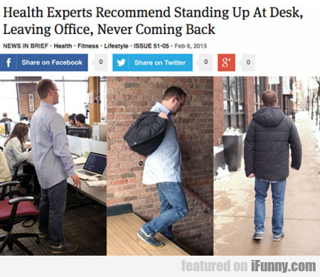 Health Experts Recommend Standing Up At Desk...